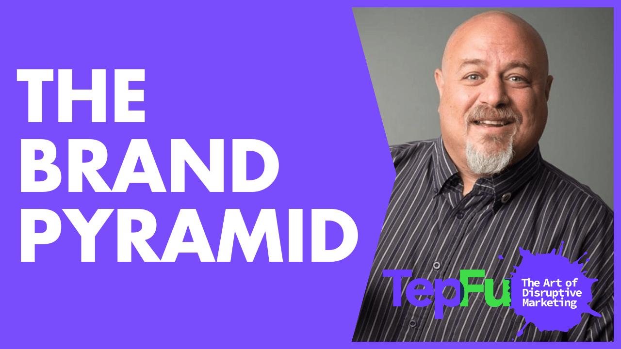 The Brand Pyramid