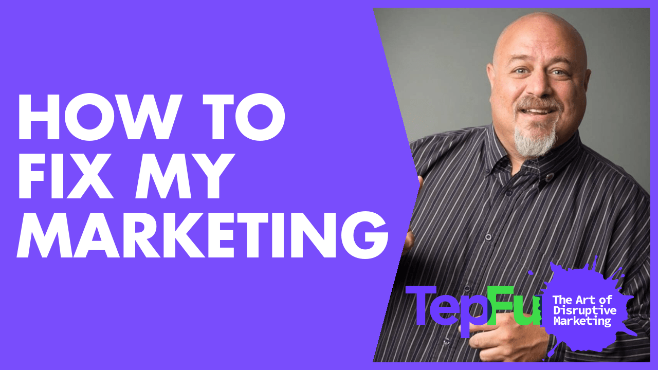 How To Fix My Marketing