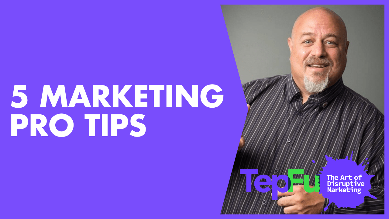 5 Marketing Pro Tips