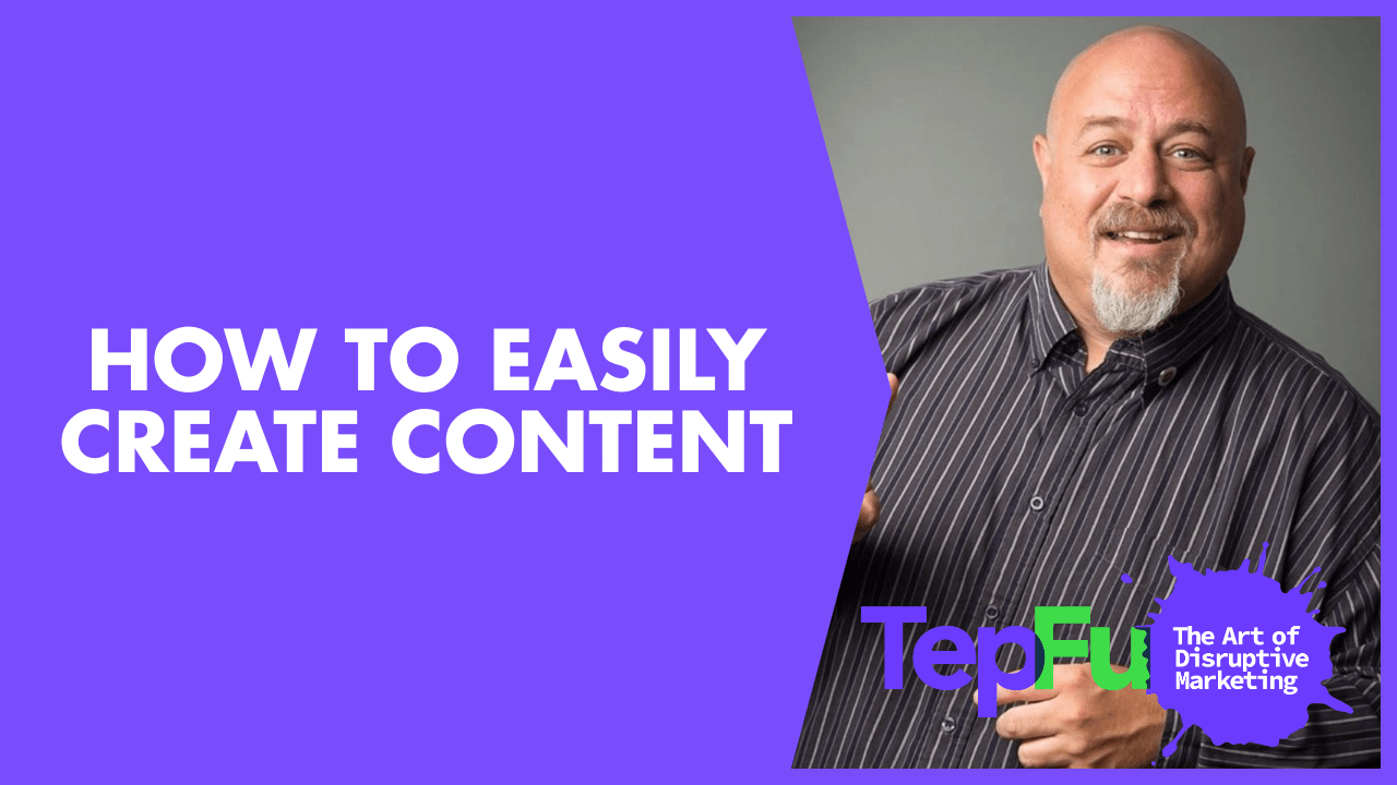 How to Easily Create Content